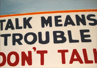 Talk_means_trouble