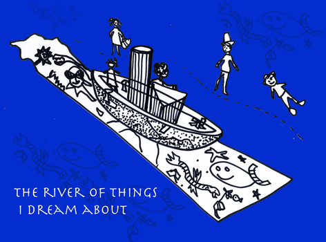 The_river_of_things_i_dream_about