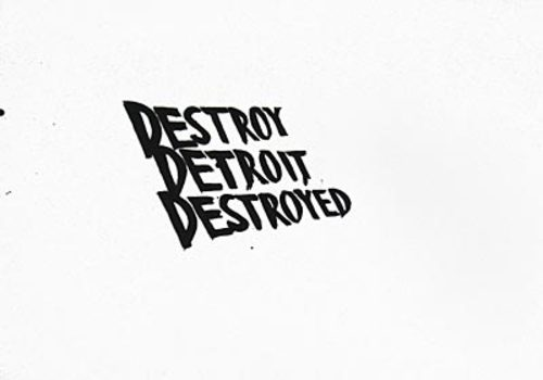 Destroydetroitdestroyed