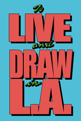 20101025101312-to_live_and_draw_in_la_postcard