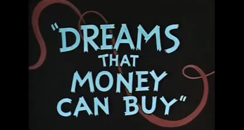 20101205184601-+dreams_money_can_buy_02