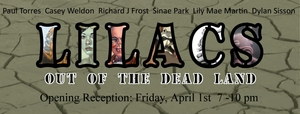 20110330112059-flyer_wwa_gallery_lilacs_out_the_dead_land_3-27-11