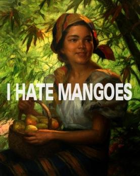 20110426110738-hate_mangoes