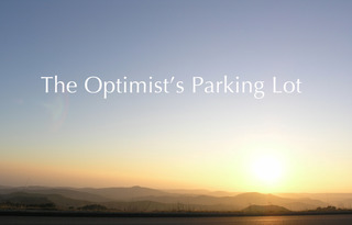 20110711145448-the_optimist_s_parking_lotfltcorrectedsm