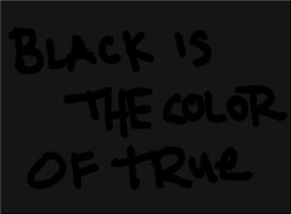 20110920023649-blackisthecoloroftrue