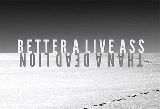 20111007125247-better-a-live-ass