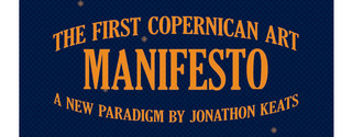 20111013152454-jonathon_keats--the_first_copernican_art_manifesto-1