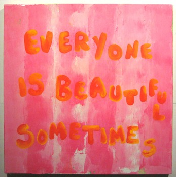 20111110120754-everyone_is_beautiful_sometimes_sm