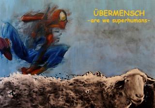 20130618233838-uebermensch_are_we_superhumans_flyer