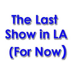 20140129163408-the_last_show_in_la__for_now_