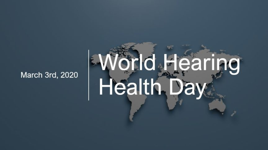 world hearing health day march 3 864x484 1