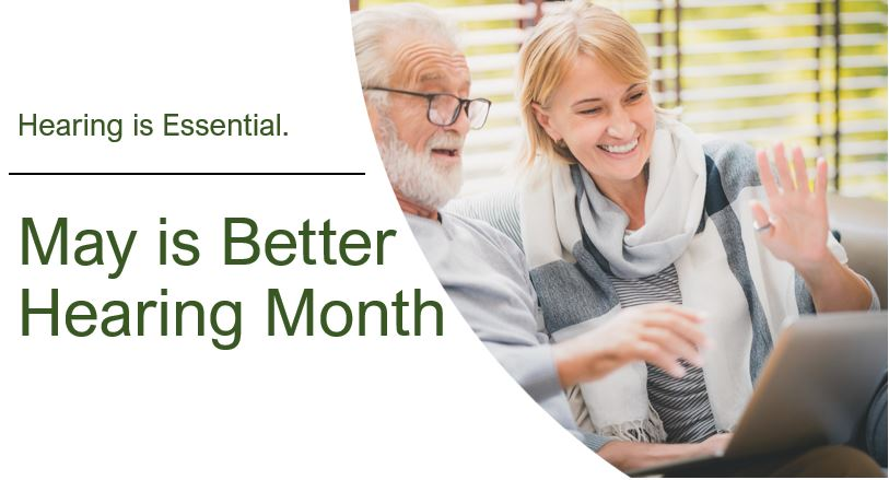 may is better hearing month 2 1