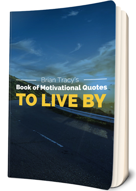 Brian Tracy's Book of Inspirational Quotes to Live By