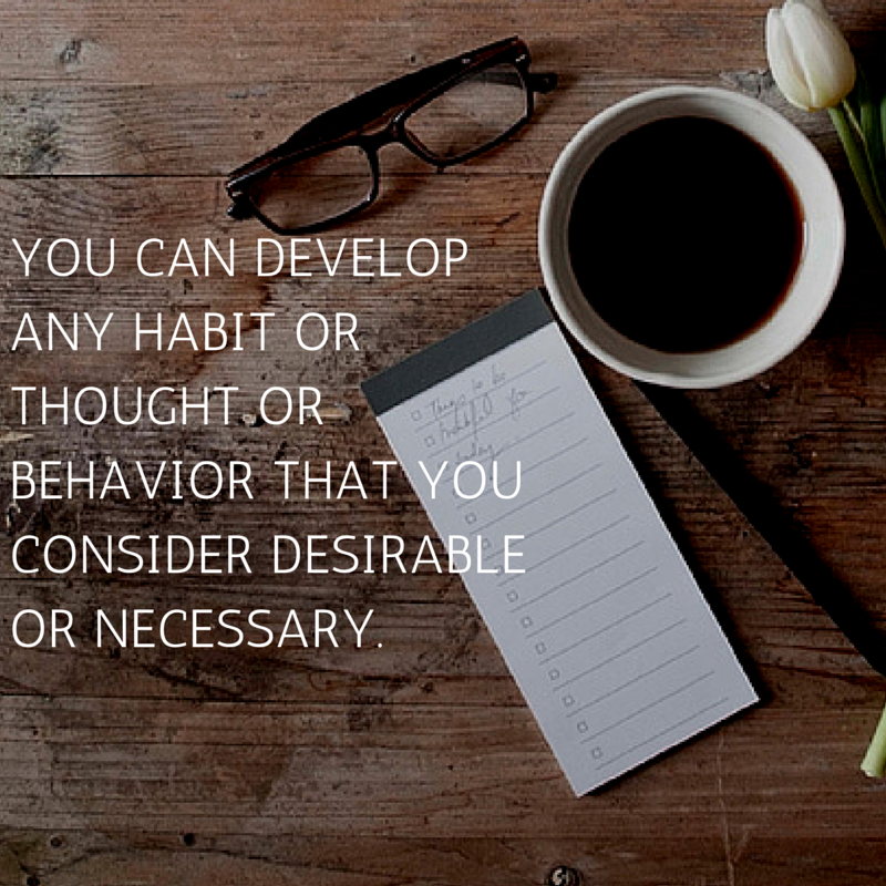 brian tracy you can develop any habit quote