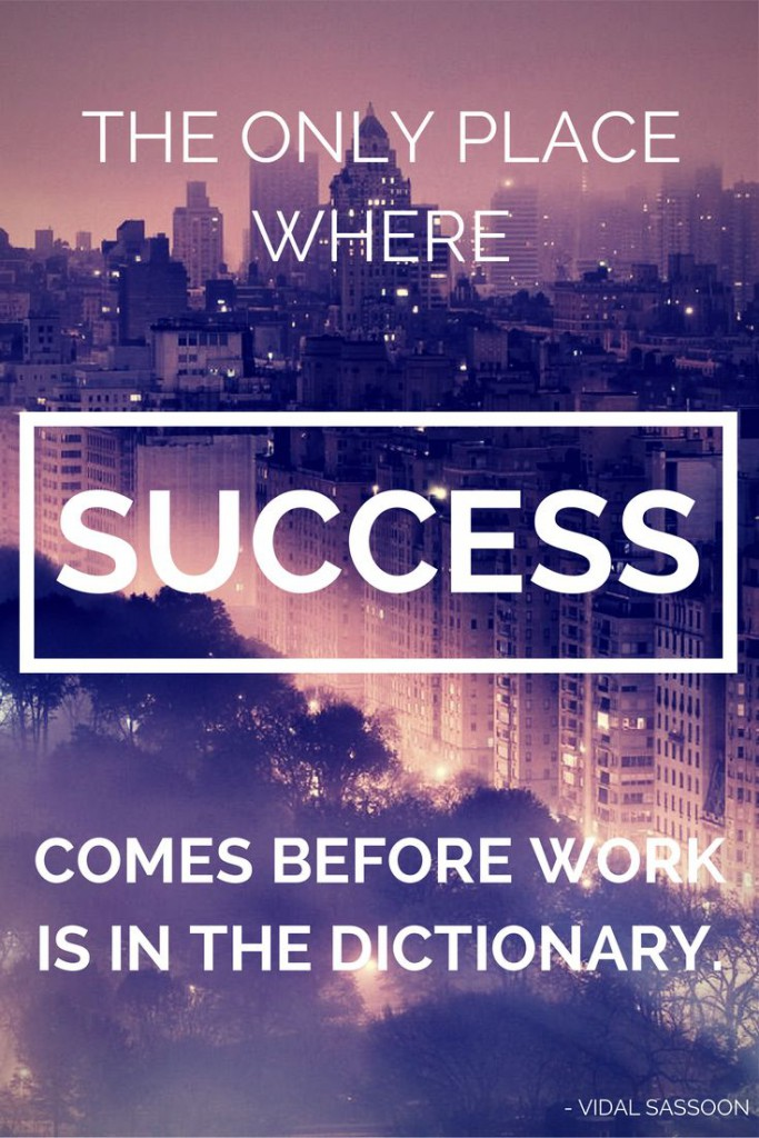The Only Place Success Comes Vidal Sasson Quote