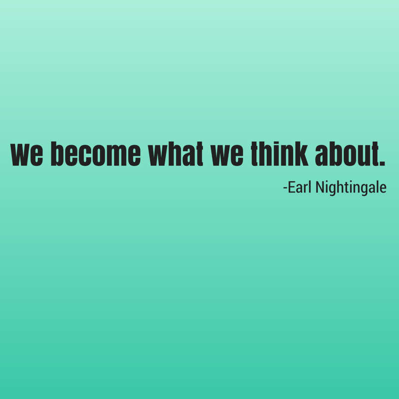 we become what we think about nightingale quote