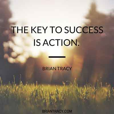 the key to success is action, quote by brian tracy with sun and grass
