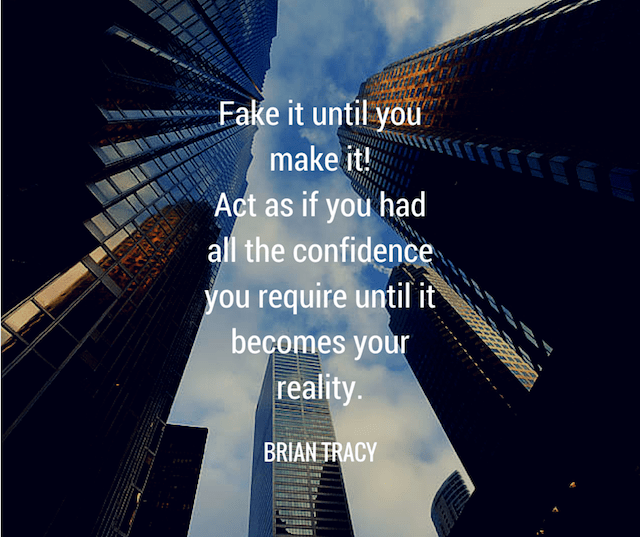 brian-tracy-fake-it-till-you-make-it