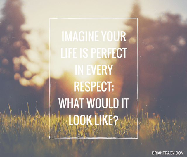 imagine-your-life-is-perfect-in-every-respect