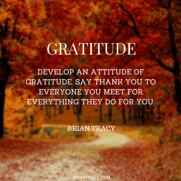Brian-Tracy-Develop-an-attitude-of-gratitude