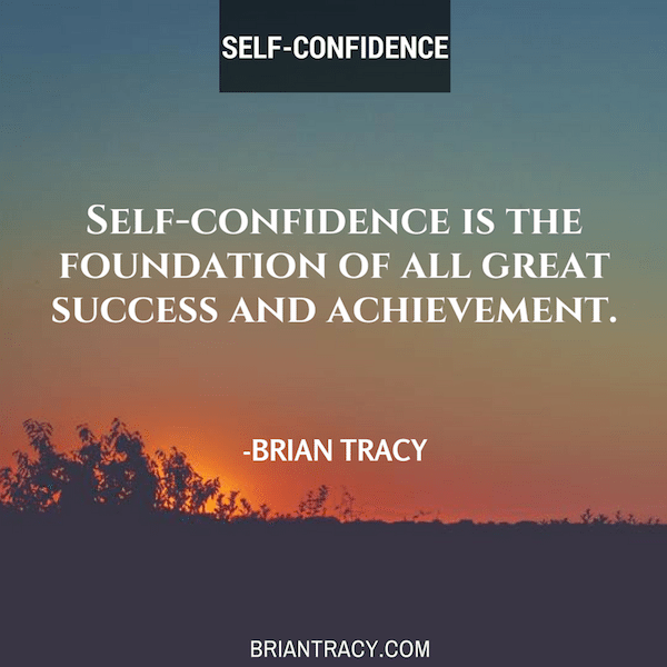 Brian-Tracy-Self-confidence-is-the-foundation