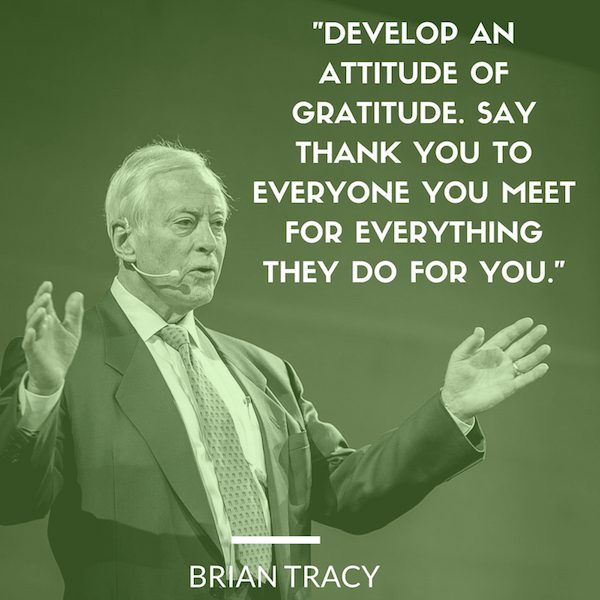 brian-tracy-quote-develop-an-attitude-of-gratitude