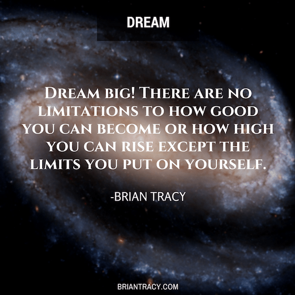 brian-tracy-quote-dream-big