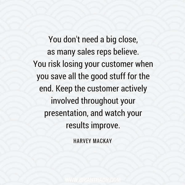 Havey Mackay motivational sales quote, don't save your best for presentation close