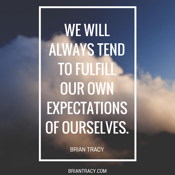 Brian-Tracy-We-Will-Always-Tend-To-Fulfill