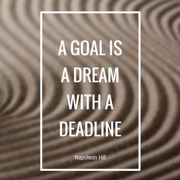 napoleon hill a goal is a dream with