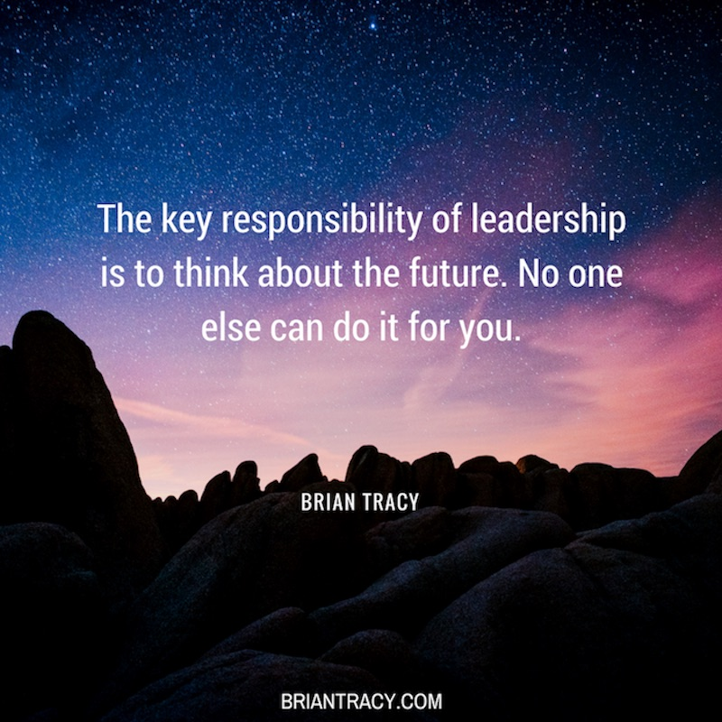 Leadership Quotes The Key Responsibility