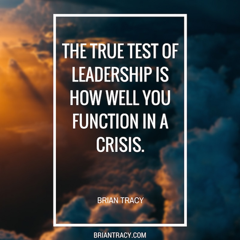 Leadership Quotes The True Test
