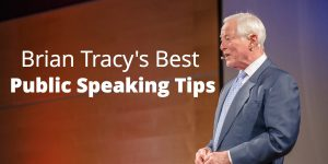 brian tracy public speaking tips