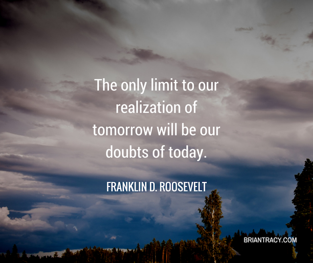 quote by Franklin D. Roosevelt about self doubt and positive thinking