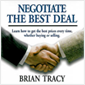 sales negotiation audio training by Brian Tracy, Negotiate the Best Deal