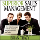 how to manage and motivate a sales team audio program, Superior Sales Management