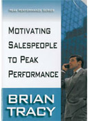 Motivating Sales People to Peak Performance