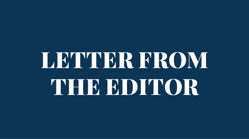 LETTER FROM THE EDITOR: New design, same commitment
