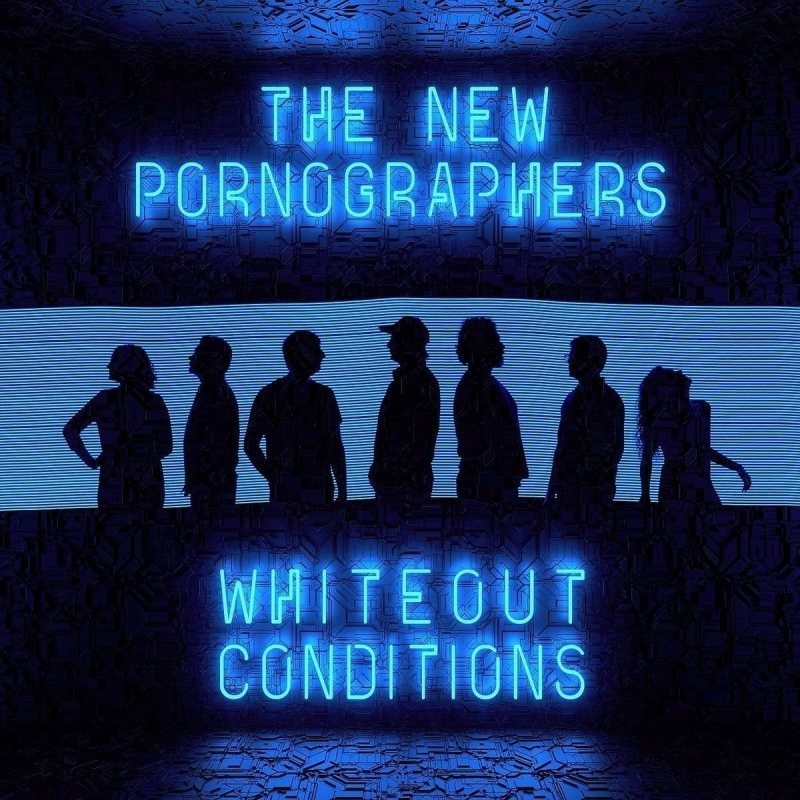 'Whiteout Conditions' by The New Pornographers: an act of de-spunkification