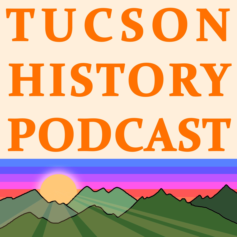 Tucson History Podcast
