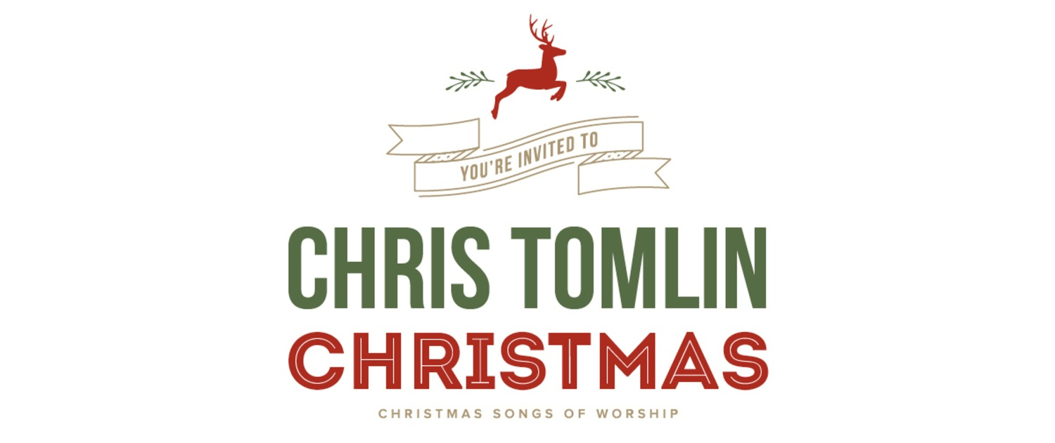 Awakening Events | CHRIS TOMLIN CHRISTMAS