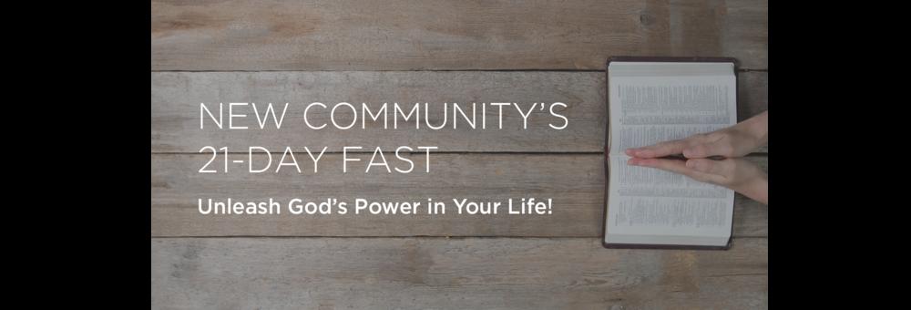 New Community Bible Fellowship Fast