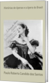 Histórias de óperas e a ópera do Brasil