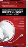 A Revolução do Marketing de Serviços para Empresas Contábeis incluindo Internet