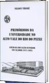 Primórdios da Universidade no Alto Vale do Rio do Peixe