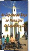 As Capelas de Roça no Município de Lagoinha, SP