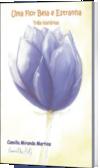 Uma Flor Bela e Estranha