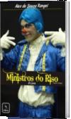 Ministros do Riso (O Livro)
