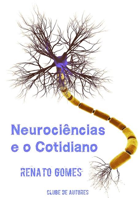 Resultado de imagem para Renato Gomes livros Neurociências