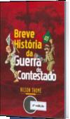 Breve História da Guerra do Contestado